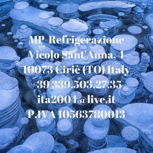 MP-RefrigerazioneVicolo Sant'Anna, 410073 Ciriè (TO) Italy+39 339.503.27.35ita2004@live.itP.IVA 10563780013