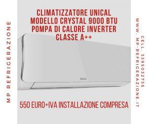Unical Crystal 9000 Btu climatizzatore classe A++ www.mp-refrigerazione.it